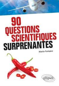 90 questions scientifiques surprenantes