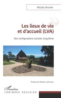 Les lieux de vie et d'accueil (LVA)