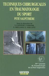 Techniques chirurgicales en traumatologie du sport