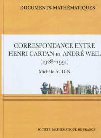 Correspondance entre Henri Cartan et André Weil (1928-1991)