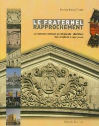 Le fraternel rapprochement