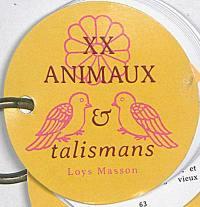 XX animaux & talismans