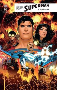 Superman rebirth. Volume 6, Imperius lex