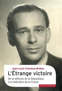 L'étrange victoire