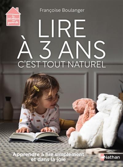 Lire à 3 ans, c'est tout naturel