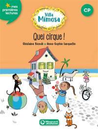 Villa Mimosa. Volume 4, Quel cirque !