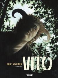 Vito. Volume 3, La grande chasse