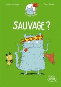 Le chat Pelote. Volume 3, Sauvage ?