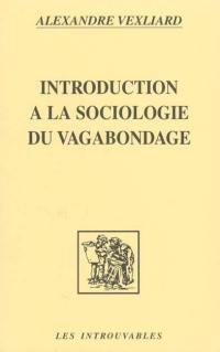 Introduction à la sociologie du vagabondage