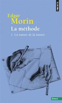 La méthode. Volume 1, La nature de la nature