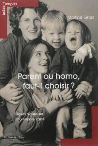 Parent ou homo, faut-il choisir ?