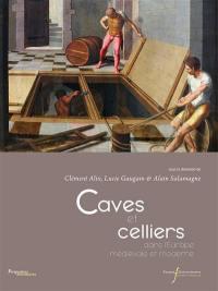 Caves et celliers