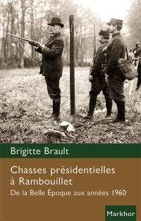 Chasses présidentielles à Rambouillet