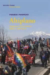 Altiplano : fragments d'une révolution : Bolivie, 1999-2019