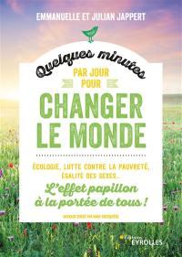Quelques minutes par jour pour changer le monde