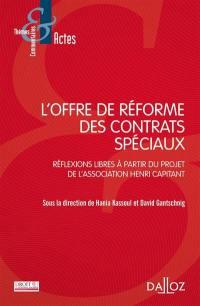 L'offre de réforme des contrats spéciaux