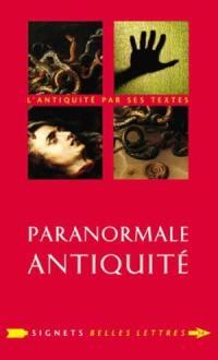 Paranormale Antiquité