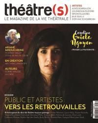 Théâtre(s) : le magazine de la vie théâtrale. n° 25, Public et artistes