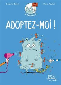Le chat Pelote. Volume 1, Adoptez-moi !
