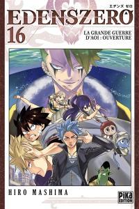 Edens Zero. Vol. 16. La grande guerre d'Aoi : ouverture