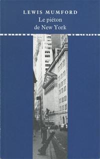Le piéton de New York