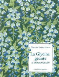 La glycine géante