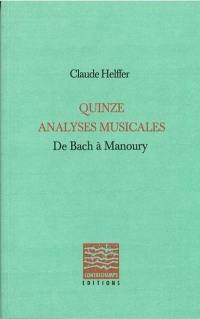 Quinze analyses musicales