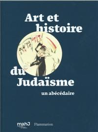 Art et histoire du judaïsme