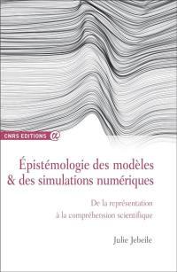 Epistémologie des modèles & des simulations numériques