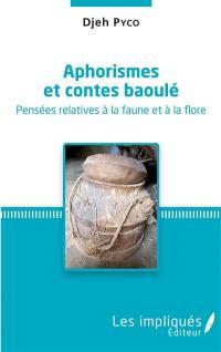 Aphorismes et contes baoulé