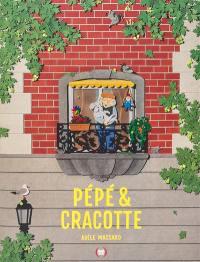 Pépé & Cracotte