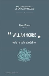 William Morris ou La vie belle et créatrice