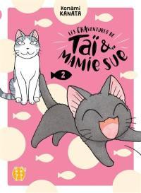 Les chaventures de Taï & Mamie Sue. Volume 2,