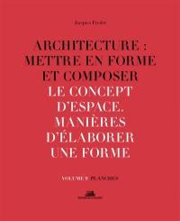 Architecture. Volume 9, Le concept d'espace