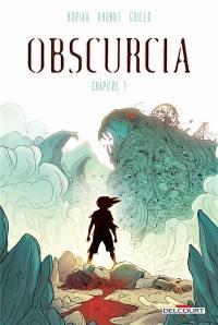 Obscurcia. Volume 1,
