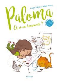 Paloma, Et si on dessinait ?