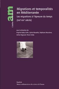 Migrations et temporalités en Méditerranée