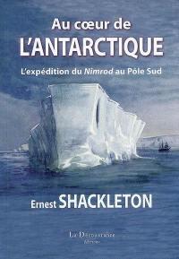 Au coeur de l'Antarctique