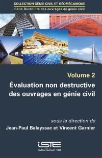 Evaluation non destructive des ouvrages en génie civil