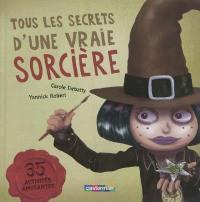 Tous les secrets d'une vraie sorcière