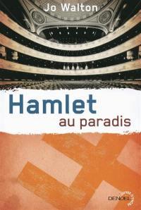 Subtil changement. Volume 2, Hamlet au paradis