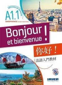 Bonjour et bienvenue ! A1.1 sinophones, chinois traditionnel
