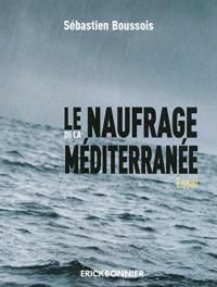 Le naufrage de la Méditerranée
