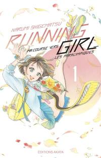 Running girl. Volume 1,