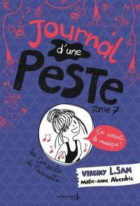 Journal d'une peste. Volume 7, En avant la musique !