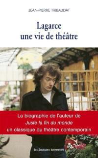 Lagarce, une vie de théâtre