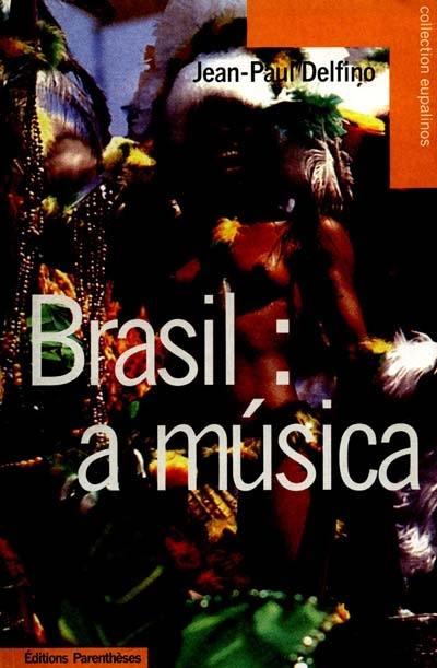 Brasil : a musica