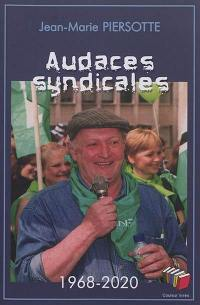 Audaces syndicales