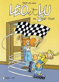 Léo et Lu. Volume 2, Léo et Lulu au 2nd tour
