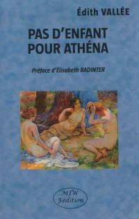 Pas d'enfant pour Athéna
